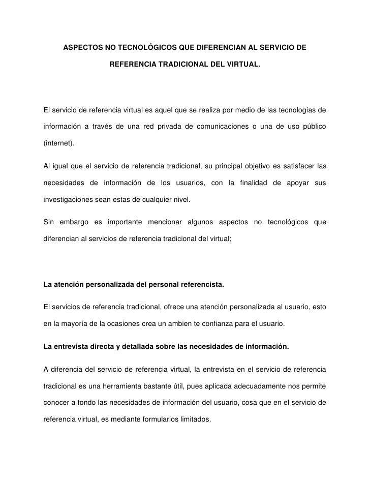 ASPECTOS NO TECNOLÓGICOS QUE DIFERENCIAN AL SERVICIO DE REFERENCIA TRADICIONAL DEL VIRTUAL. Slide 2
