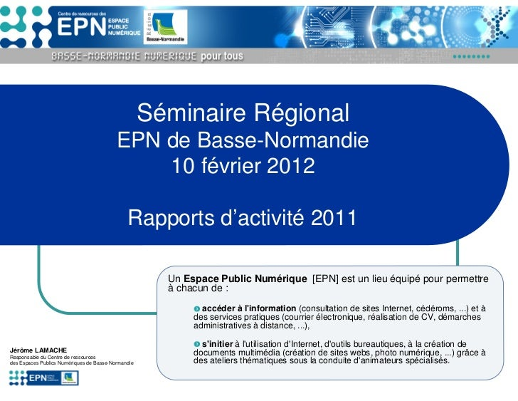 Séminaire Régional                                          EPN de Basse-Normandie                                        ...