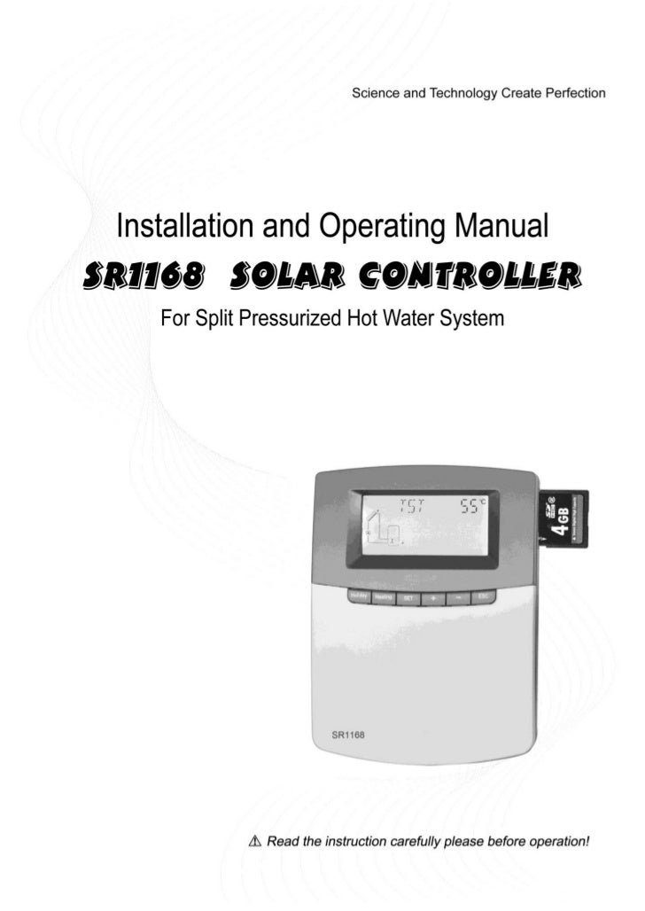 Operating manual of Controller SR1168For split pressurized solar hot water system