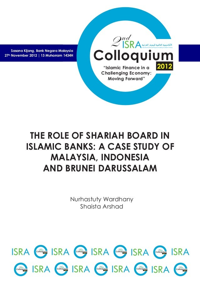 "2nd ""Islamic Finance in a Challenging Economy: Moving Forward"" Sasana Kijang, Bank Negara Malaysia THE ROLE OF SHARIAH BOA..."