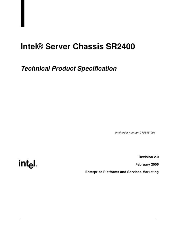Intel® Server Chassis SR2400  Technical Product Specification                                          Intel order number ...