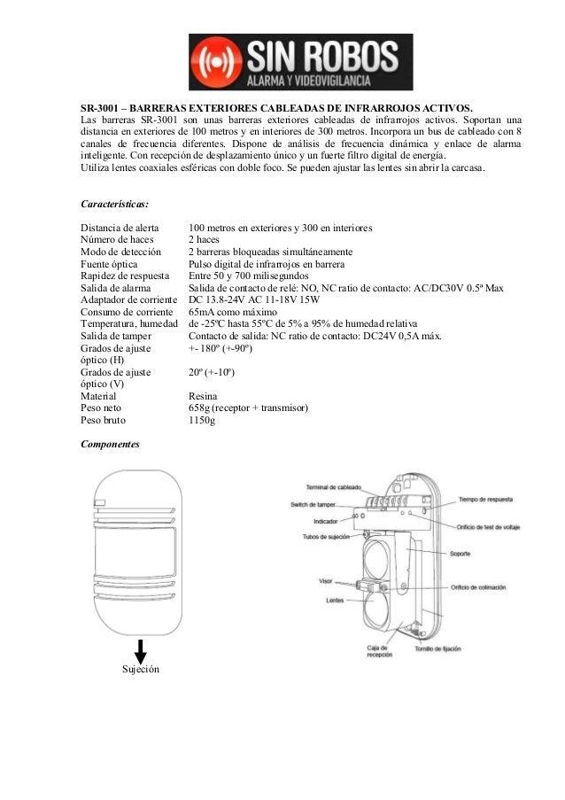 SR-3001 – BARRERAS EXTERIORES CABLEADAS DE INFRARROJOS ACTIVOS.Las barreras SR-3001 son unas barreras exteriores cableadas...