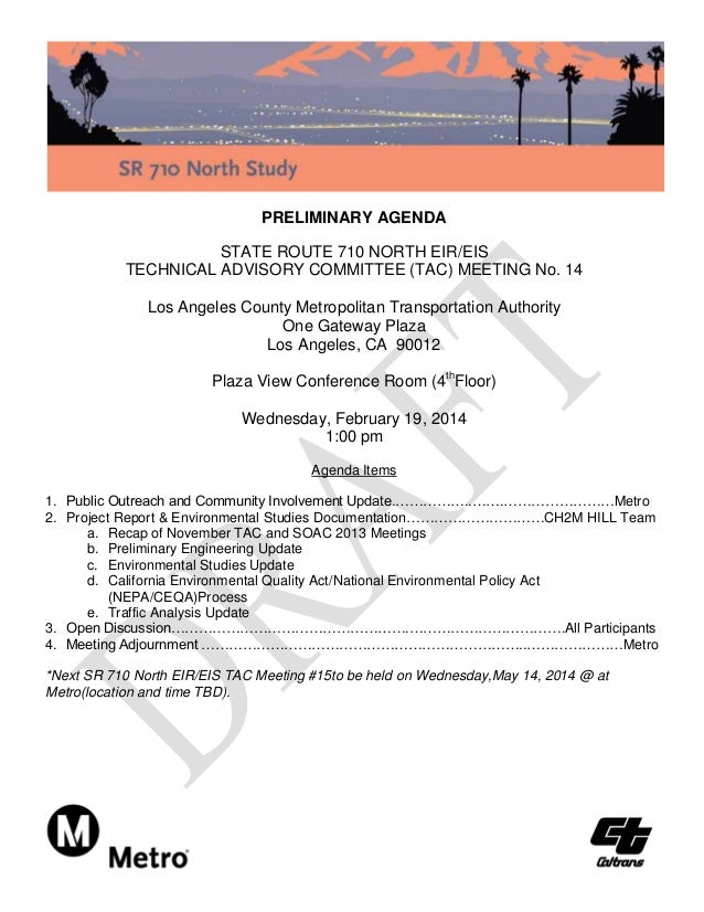 PRELIMINARY AGENDA STATE ROUTE 710 NORTH EIR/EIS TECHNICAL ADVISORY COMMITTEE (TAC) MEETING No. 14 Los Angeles County Metr...