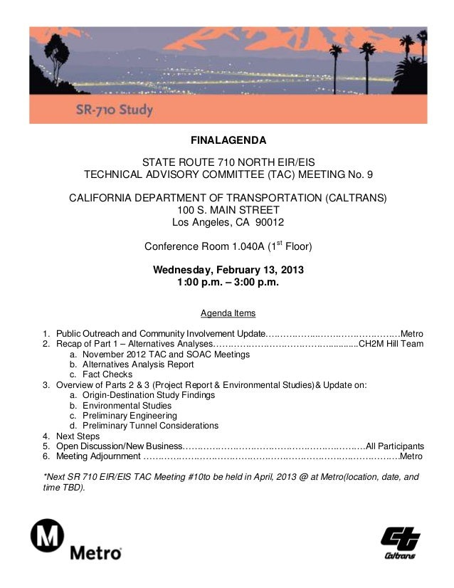 FINALAGENDA                   STATE ROUTE 710 NORTH EIR/EIS          TECHNICAL ADVISORY COMMITTEE (TAC) MEETING No. 9     ...