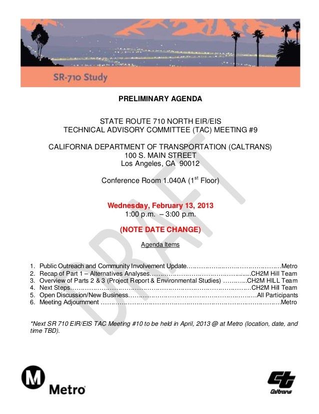 PRELIMINARY AGENDA                    STATE ROUTE 710 NORTH EIR/EIS            TECHNICAL ADVISORY COMMITTEE (TAC) MEETING ...