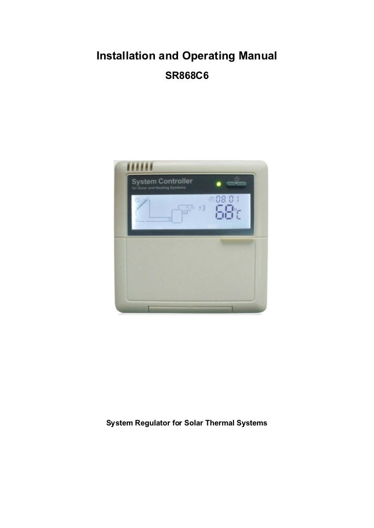 Installation and Operating Manual                SR868C6 System Regulator for Solar Thermal Systems