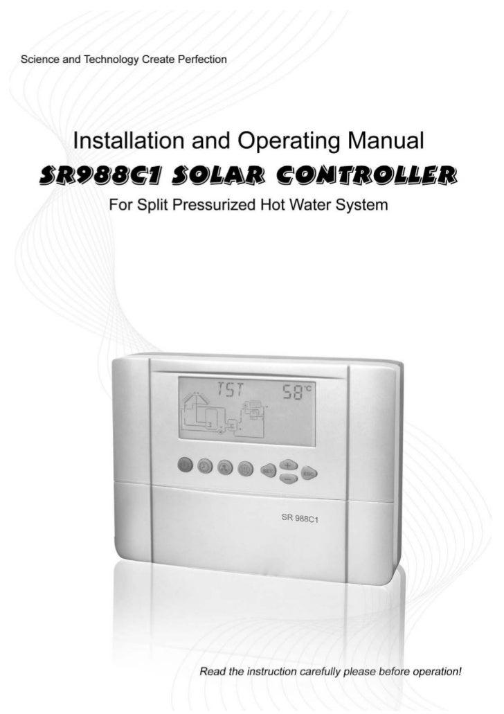 Operating manual SR988C1For split pressurized solar hot water system controller