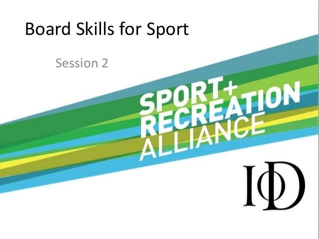 Board Skills for SportSession 2