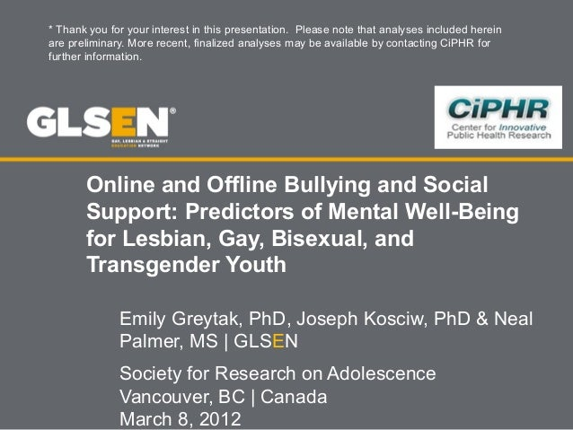 Online and Offline Bullying and Social Support: Predictors of Mental Well-Being for Lesbian, Gay, Bisexual, and Transgende...