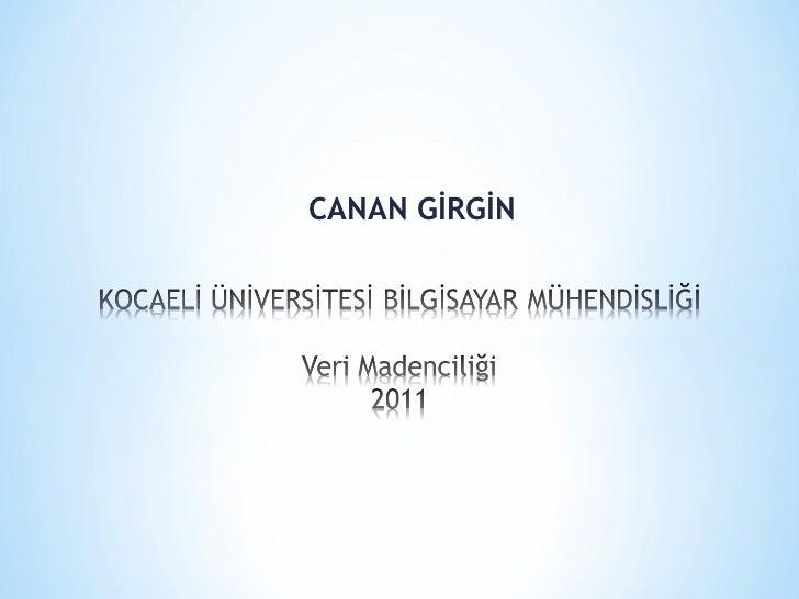 <ul><li>CANAN GİRGİN </li></ul>