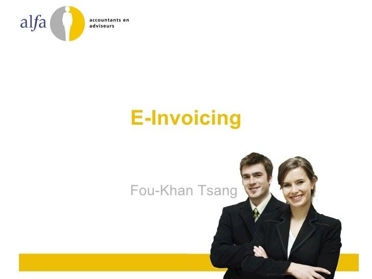 E-Invoicing Fou-Khan Tsang