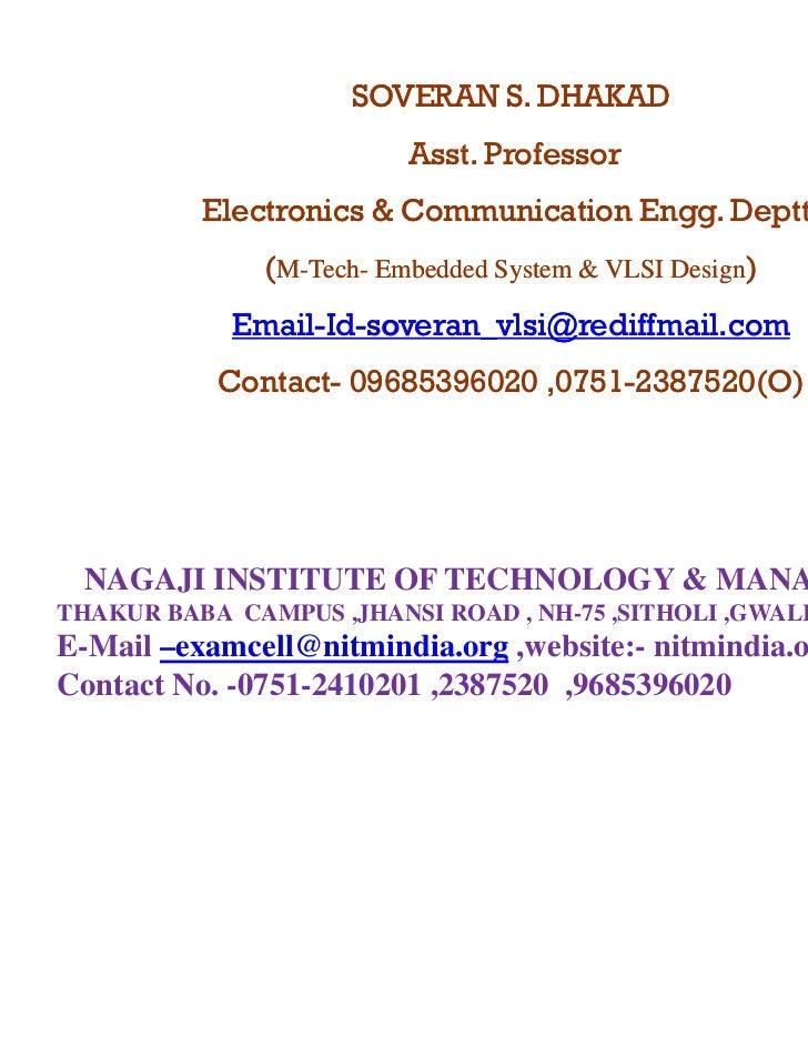 SOVERAN S. DHAKAD                          Asst.                          Asst Professor          Electronics & Communicat...