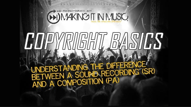The composition or song copyright registration is also known as a PA (for Performing Arts). U.S. Copyright Law acknowledge...