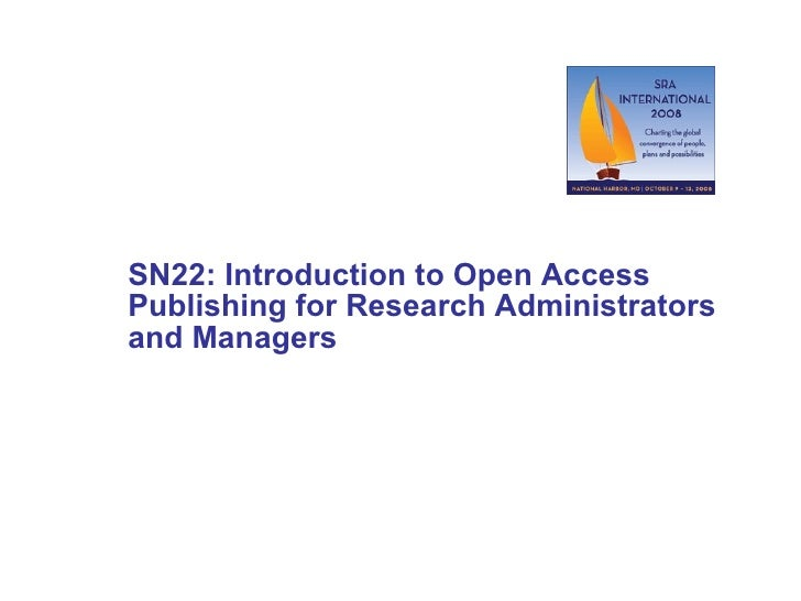 SN22: Introduction to Open Access Publishing for Research Administrators and Managers