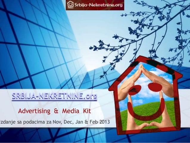 SRBIJA-NEKRETNINE.org        Advertising & Media KitIzdanje sa podacima za Nov, Dec, Jan & Feb 2013