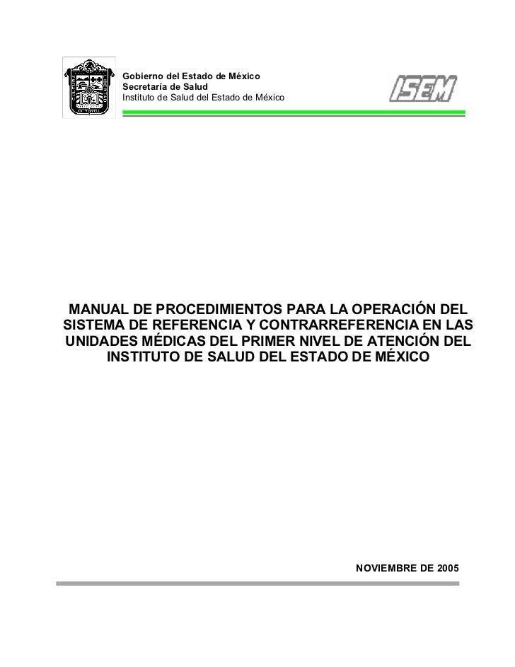 Gobierno del Estado de México       Secretaría de Salud       Instituto de Salud del Estado de México MANUAL DE PROCEDIMIE...