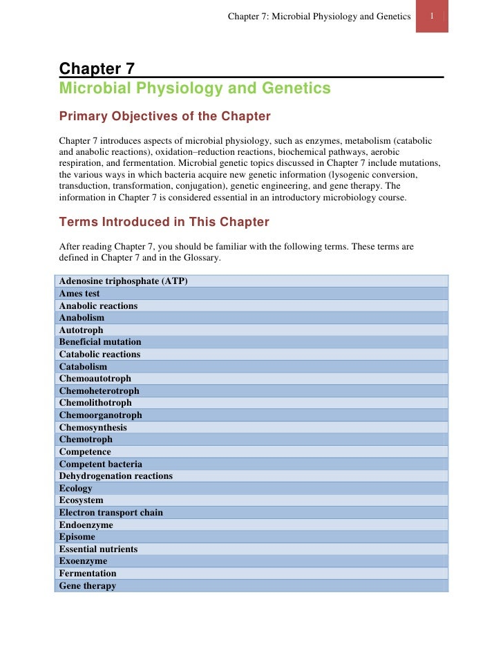 Chapter 7: Microbial Physiology and Genetics        1Chapter 7Microbial Physiology and GeneticsPrimary Objectives of the C...