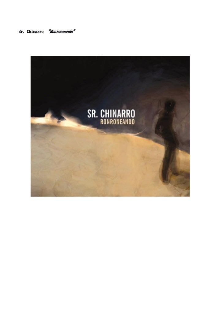 """Sr. Chinarro """"Ronroneando"""""""