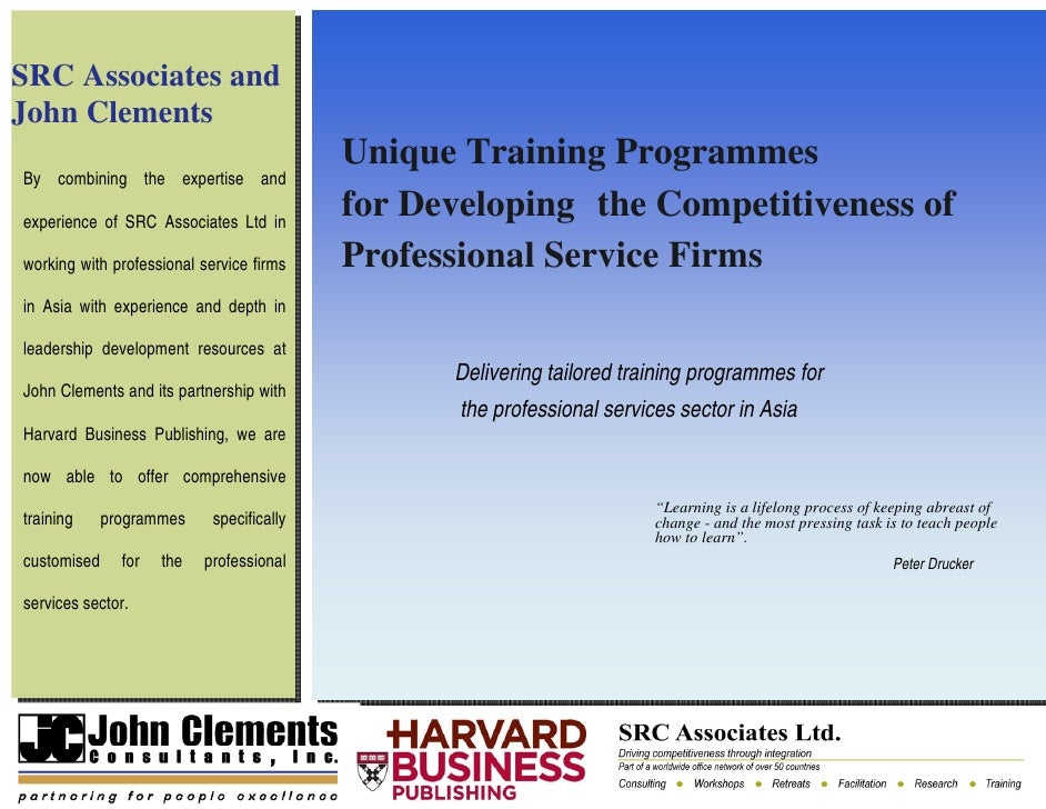 SRC Associates and John Clements                                            Unique Training Programmes By combining the ex...