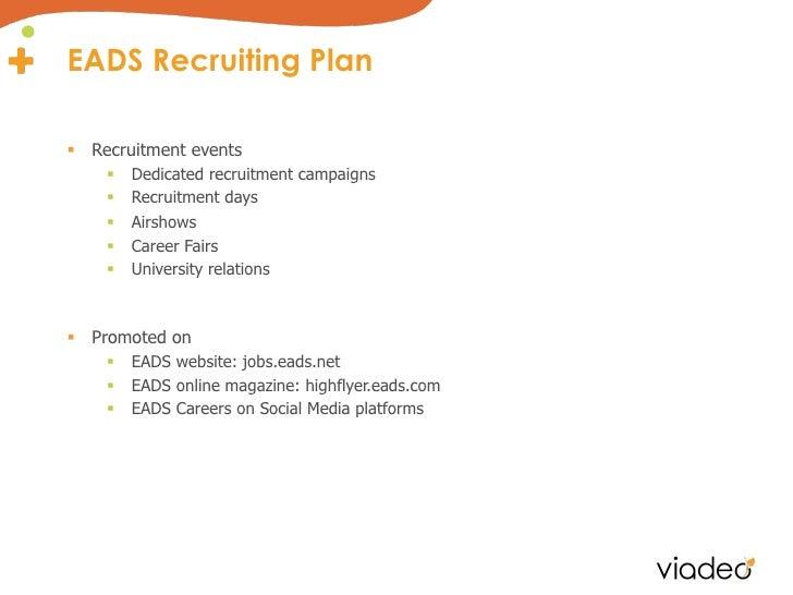 EADS Recruiting Plan§ Recruitment events    §   Dedicated recruitment campaigns    §   Recruitment days    §   Air...