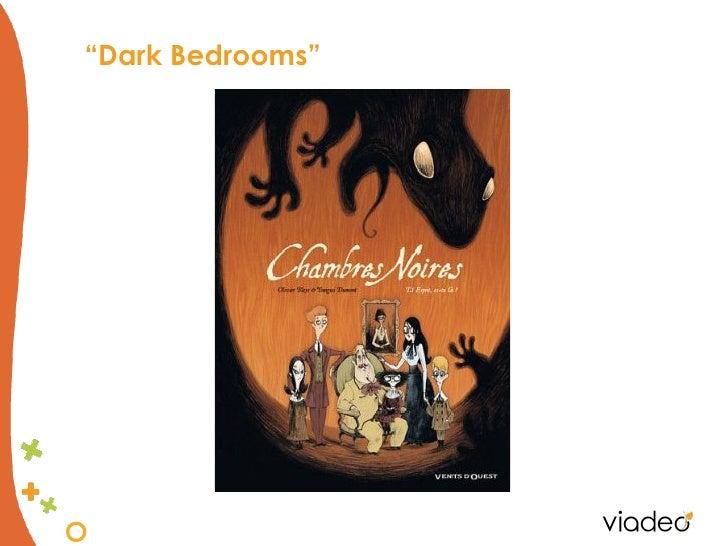 """""""Dark Bedrooms"""""""