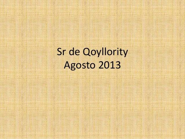 Sr de Qoyllority Agosto 2013