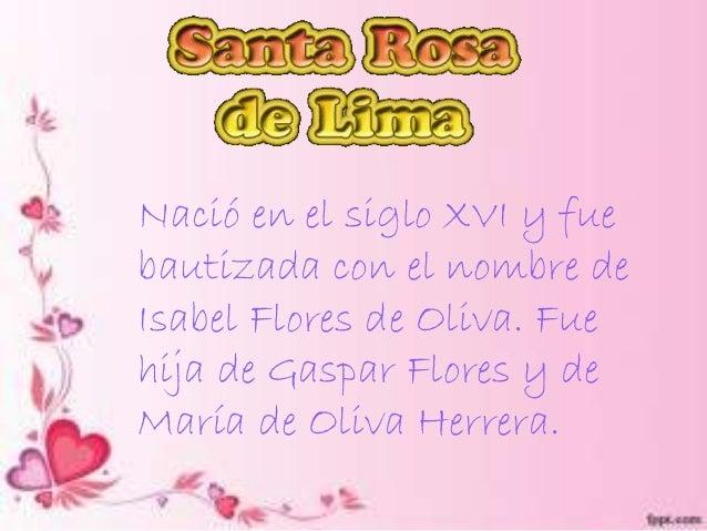 Santa Rosa de Lima ♥  Slide 3
