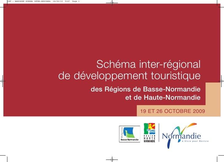 Schéma inter-régional de développement touristique       des Régions de Basse-Normandie                 et de Haute-Norman...