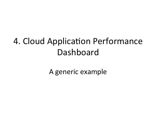 Cloud  App  Perf  Dashboard   1. Load 2. Errors 3. Latency 4. Saturation 5. Instances