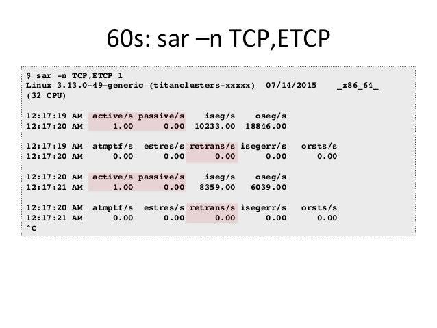 60s:  top   $ top top - 00:15:40 up 21:56, 1 user, load average: 31.09, 29.87, 29.92 Tasks: 871 total, 1 running, 868 ...
