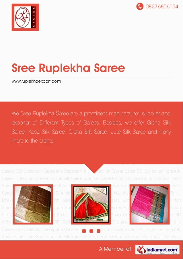 08376806154 A Member of Sree Ruplekha Saree www.ruplekhaexport.com EID Collection Fancy Sarees EID Collection Designed by ...