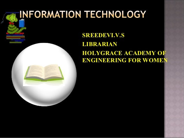 SREEDEVI.V.SLIBRARIANHOLYGRACE ACADEMY OFENGINEERING FOR WOMEN