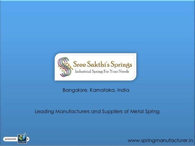 Bangalore, Karnataka, IndiaLeading Manufacturers and Suppliers of Metal Spring                                      www.sp...