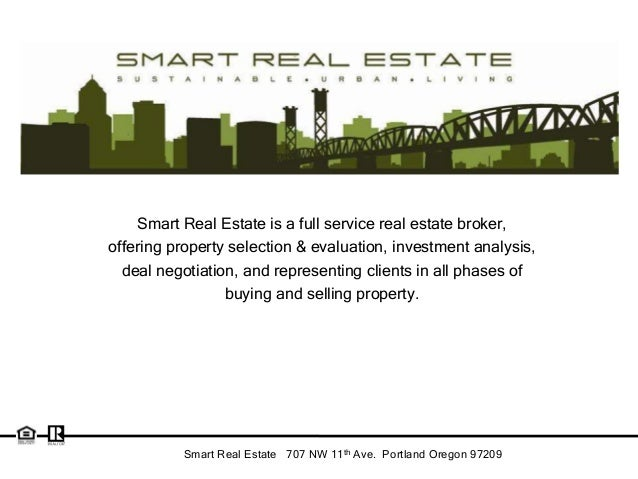 Smart Real Estate is a full service real estate broker,offering property selection & evaluation, investment analysis,  dea...