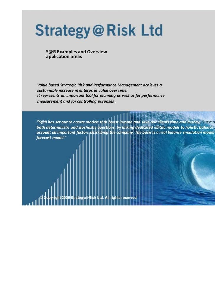 S@RExamplesandOverview     applicationareasValuebasedStrategicRiskandPerformanceManagementachievesasustainab...
