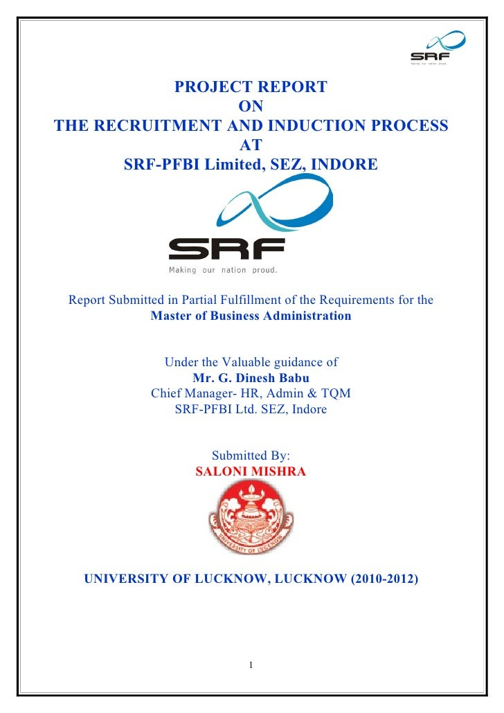 PROJECT REPORT                    ONTHE RECRUITMENT AND INDUCTION PROCESS                    AT       SRF-PFBI Limited, SE...