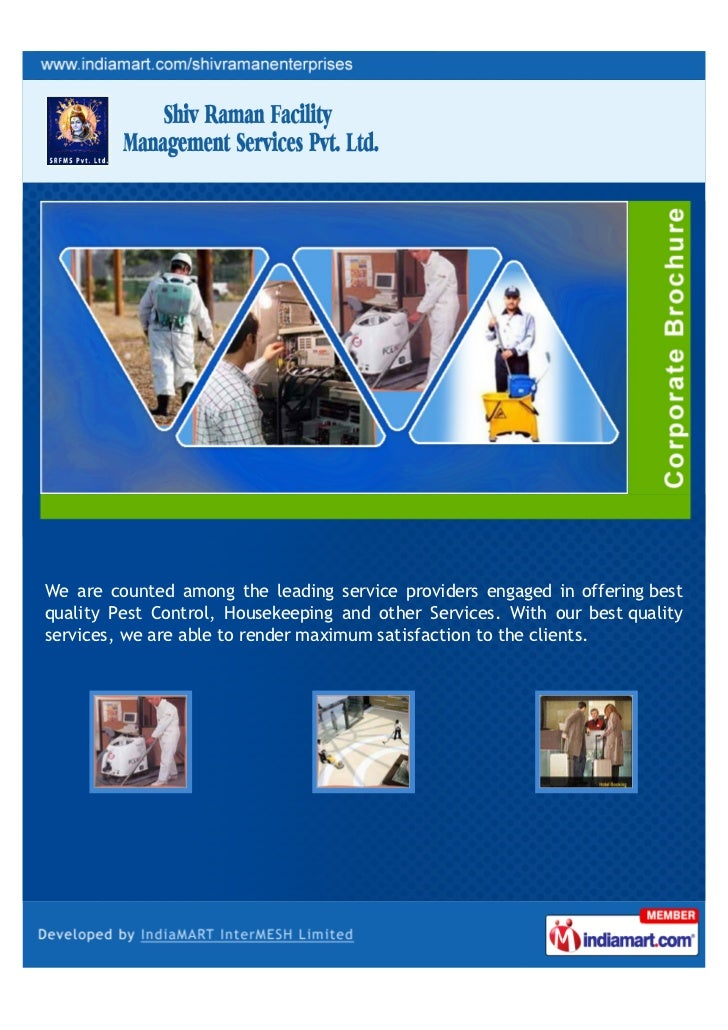 We are counted among the leading service providers engaged in offering bestquality Pest Control, Housekeeping and other Se...