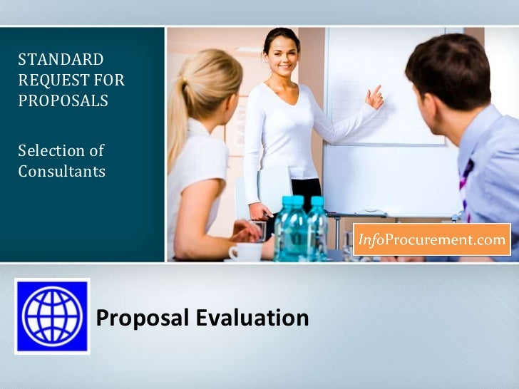 Proposal Evaluation<br />STANDARD REQUEST FOR PROPOSALS<br />Selection of Consultants<br />