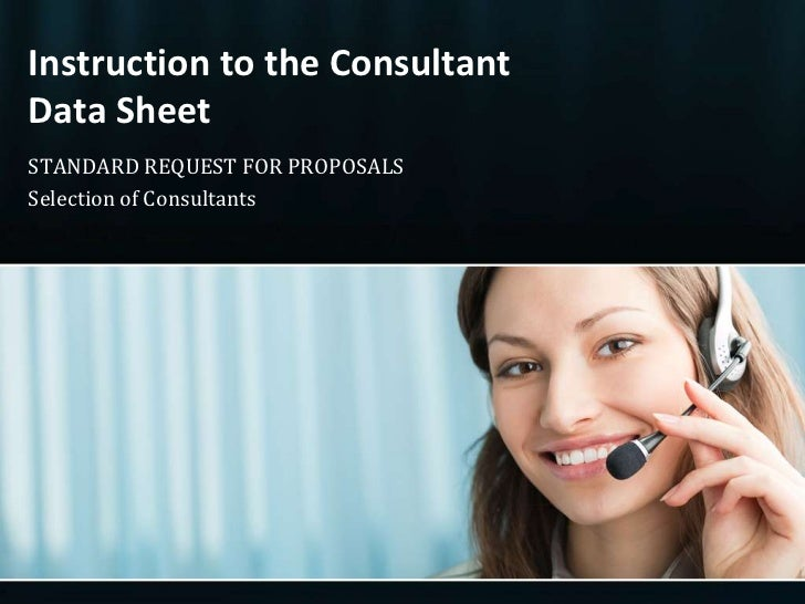 Instruction to the ConsultantData Sheet<br />STANDARD REQUEST FOR PROPOSALS<br />Selection of Consultants<br />