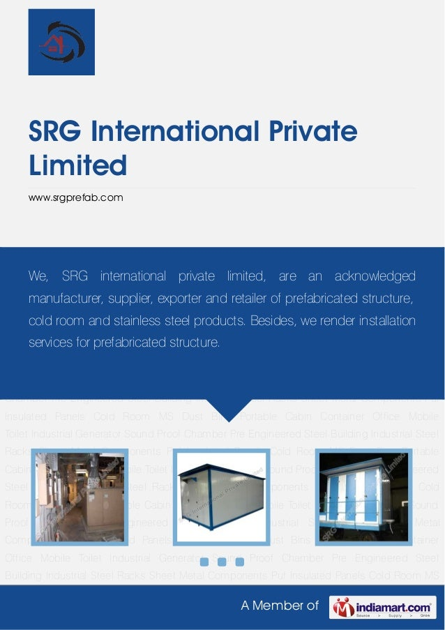 A Member ofSRG International PrivateLimitedwww.srgprefab.comPortable Cabin Container Office Mobile Toilet Industrial Gener...
