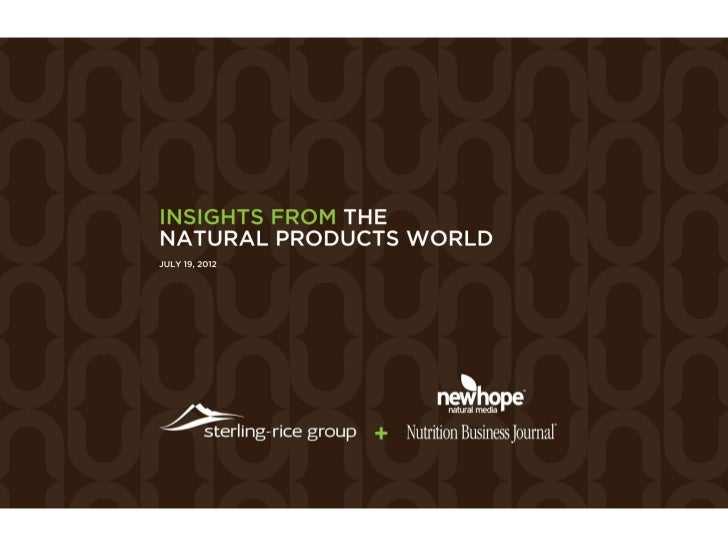 SRG AND NUTRITION BUSINESS JOURNAL | INSIGHTS FROM THE NATURAL PRODUCTS WORLD | JULY 2012   1