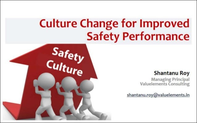 Culture change for improved safety performance