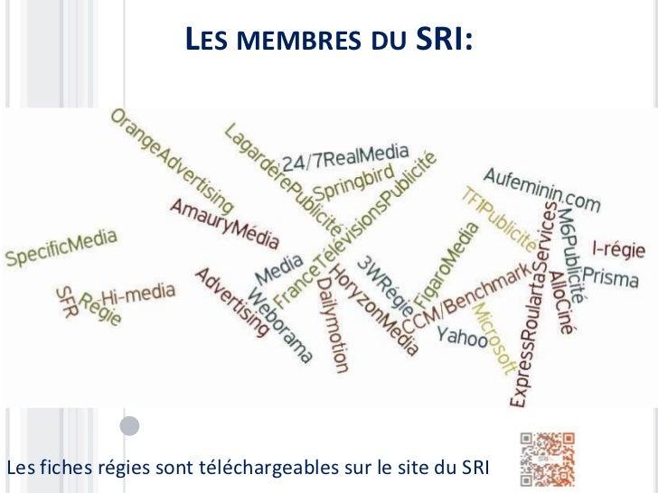 LES MEMBRES DU SRI:Les fiches régies sont téléchargeables sur le site du SRI