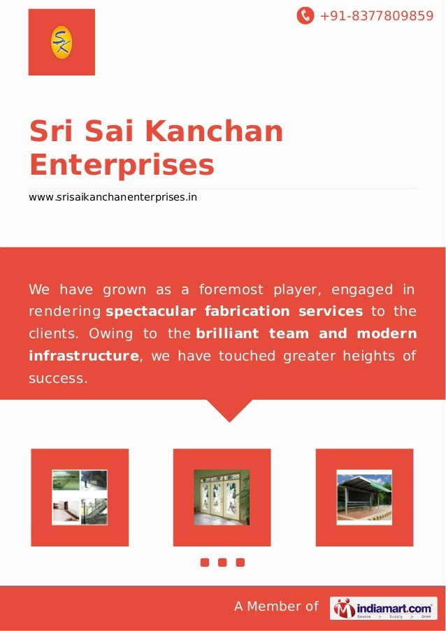 +91-8377809859  Sri Sai Kanchan  Enterprises  www.srisaikanchanenterprises.in  We have grown as a foremost player, engaged...