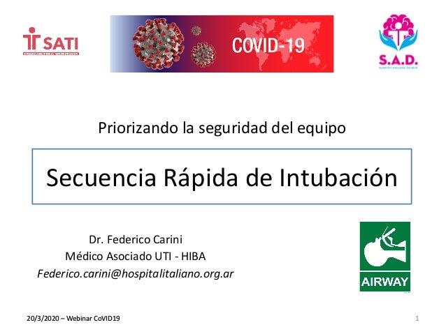 Priorizando la seguridad del equipo Dr. Federico Carini Médico Asociado UTI - HIBA Federico.carini@hospitalitaliano.org.ar...