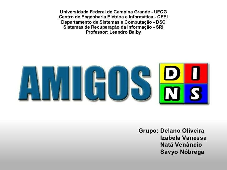 Universidade Federal de Campina Grande - UFCGCentro de Engenharia Elétrica e Informática - CEEI Departamento de Sistemas e...