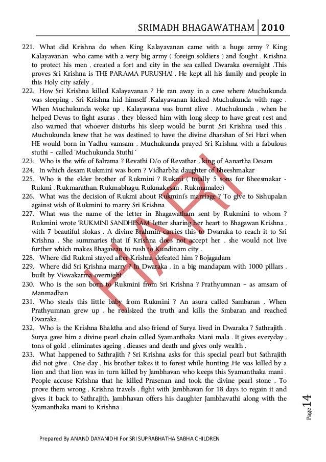 SRIMADHBHAGAWATHAM 2010      221. What did Krishna do when King Kalayavanan came with a huge army ? King   Kalayavana...