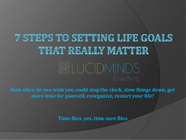 How often do you wish you could stop the clock, slow things down, get more time for yourself, reorganize, restart your lif...