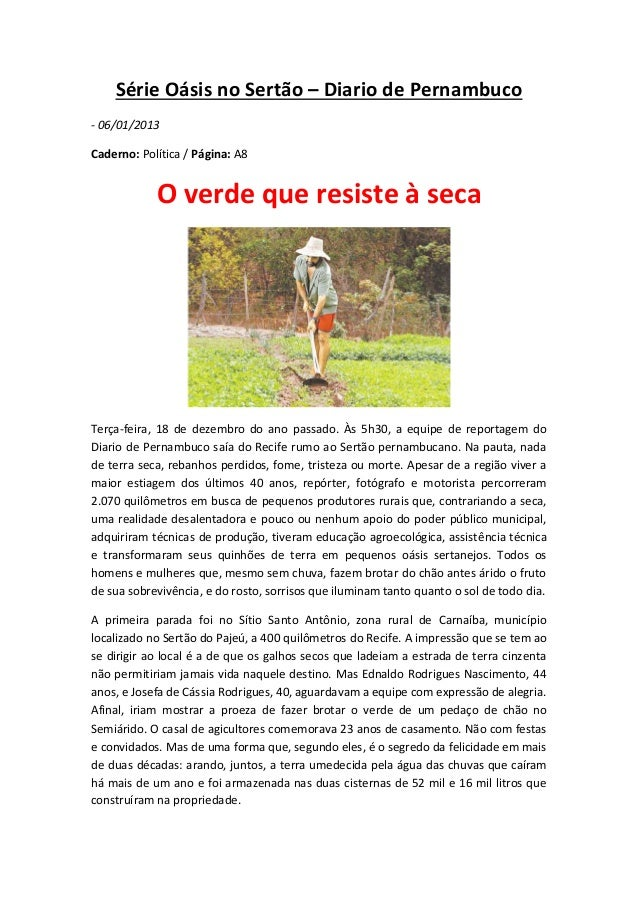 Série Oásis no Sertão – Diario de Pernambuco- 06/01/2013Caderno: Política / Página: A8            O verde que resiste à se...