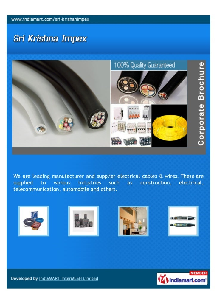 We are leading manufacturer and supplier electrical cables & wires. These aresupplied to    various   industries  such as ...